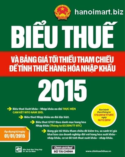 sách biểu thuế xuất nhập khẩu năm 2015 mới nhất nxb tổng hợp thành phố hồ chí minh