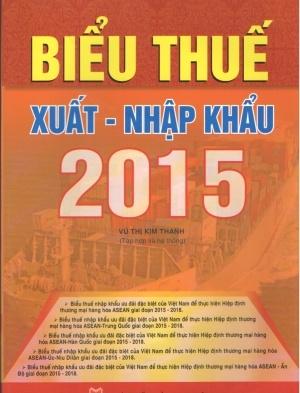 sách biểu thuế xuất nhập khẩu ưu đãi năm 2015 bộ tài chính TT 173/2014/TT-BTC